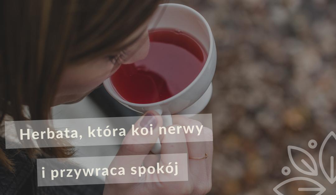 Ajurwedyjska herbata na stres i nerwy